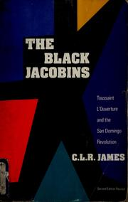 The Black Jacobins by James, C. L. R.
