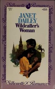 Cover of: Wildcatter&#39;s woman by Janet Dailey