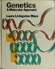 Genetics by Laura Livingston Mays