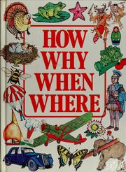 How, why, when, where by Belinda Hollyer