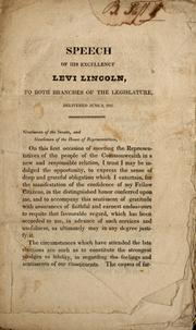 Speech of His Excellency Levi Lincoln, to both branches of the legislature, delivered June 2, 1825 PDF