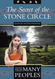 The Secret of the Stone Circle by Judith Silverthorne
