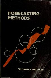 Forecasting methods by Roger K. Chisholm