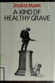 Cover of: A kind of healthy grave by Jessica Mann