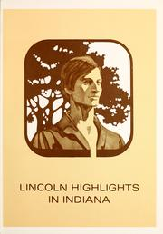 Lincoln highlights in Indiana history by R. Gerald McMurtry