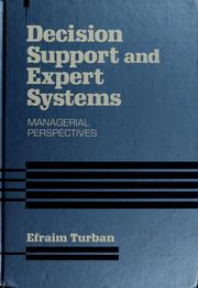 Decision support and expert systems by Efraim Turban
