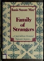 Cover of: Family of strangers by Janis Susan May