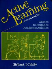 Active learning by Bryant J. Cratty