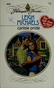 Cover of: Carlisle pride by Leigh Michaels, Leigh Michaels