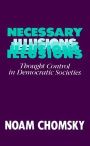 Necessary illusions by Noam Chomsky