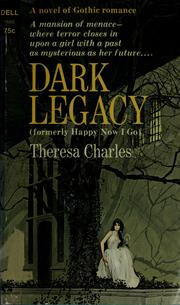 Cover of: Dark legacy by Theresa Charles