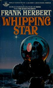 Cover of: Whipping star by Frank Herbert, Frank Herbert
