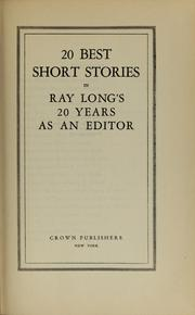 20 best short stories in Ray Long's 20 years as an editor by Ray Long