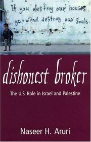 Dishonest Broker by Naseer Hasan Aruri