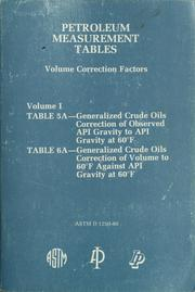 Petroleum measurement tables by American Society for Testing and Materials.