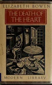 Cover of: The death of the heart by Elizabeth Bowen
