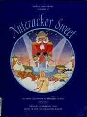 Nutcracker sweet by Sharon O'Connor