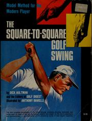 Cover of: The square-to-square golf swing by Dick Aultman