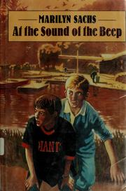 At the sound of the beep by Marilyn Sachs