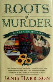 Cover of: Roots of murder by Janis Harrison