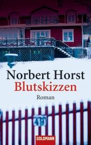 Cover of: Blutskizzen by Norbert Horst