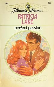 Cover of: Perfect passion by Patricia Lake