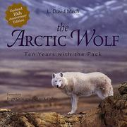 The Arctic wolf by Mech, L. David.