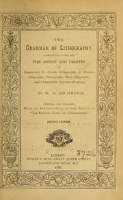 The grammar of lithography by W. D. Richmond