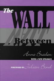 The wall between by Anne Braden