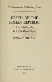 Death of the Roman Republic by Stewart Perowne