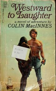 Cover of: Westward to laughter by Colin MacInnes