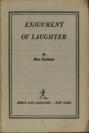 Enjoyment of laughter by Max Eastman
