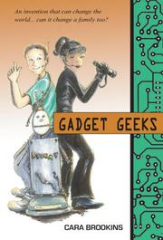 Gadget Geeks by Cara Brookins