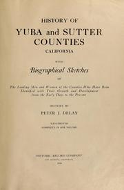 History of Yuba and Sutter Counties, California by Peter J. Delay