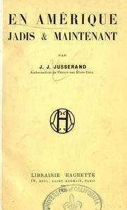 En Amrique jadis &amp; maintenant by Jusserand, J. J.