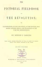 Cover of: The pictorial field-book of the revolution by Benson John Lossing