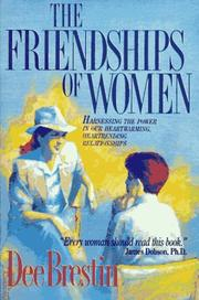 The friendships of women by Dee Brestin