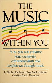 The music within you by Shelley Katsh