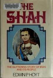 The Shah by Edwin Palmer Hoyt, Edwin Palmer Hoyt