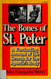 The bones of St. Peter by John Evangelist Walsh