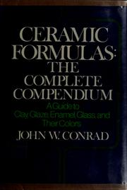 Ceramic formulas by John W. Conrad