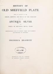 History of old Sheffield plate by Frederick Bradbury