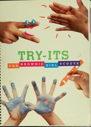 Try-its for Brownie Girl Scouts by Girl Scouts of the United States of America.