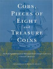 Cobs, pieces of eight and treasure coins by Sewall H. Menzel