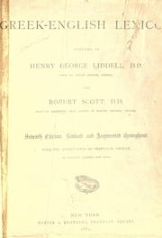Cover of: A Greek-English lexicon by Henry George Liddell
