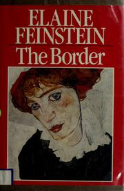 Cover of: The border by Elaine Feinstein