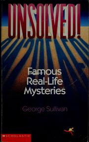 Cover of: Unsolved! by Sullivan, George