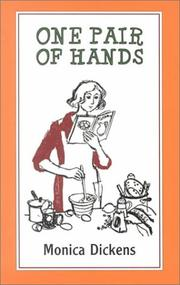 One pair of hands by Monica Dickens