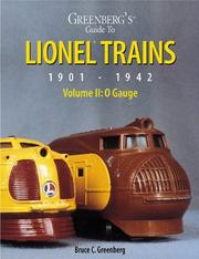 Greenbergs Guide to Lionel Trains: 1901 - 1942, Volume 2