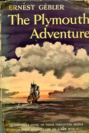 Cover of: The Plymouth adventure by Ernest Gébler